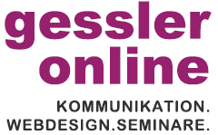gessler online - Webdesign. Kommunikation. Seminare